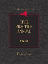 NY CLS Desk Edition Civil Practice Annual cover
