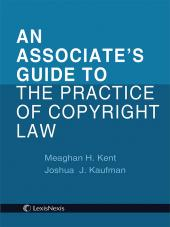 Associate's Guide to the Practice of Copyright Law cover