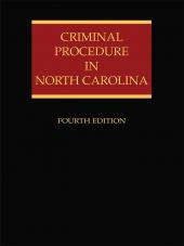 Criminal Procedure in North Carolina, Fourth Edition cover