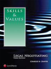 Skills & Values: Legal Negotiating, Third Edition cover