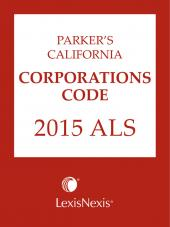 Parker's California Corporations Code 2016 ALS cover