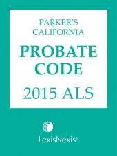 Parker's California Probate Code 2016 ALS cover