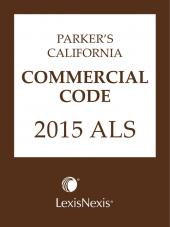 Parker's California Commercial Code 2016 ALS cover