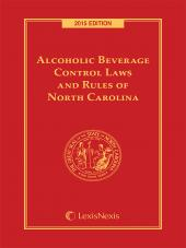Alcoholic Beverage Control Laws and Rules of North Carolina cover