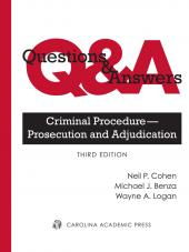 Questions and Answers: Criminal Procedure -- Prosecution and Adjudication, Third Edition cover