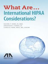 What Are...International HIPAA Considerations? cover