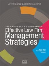 The Survival Guide to Implementing Effective Law Firm Management Strategies cover