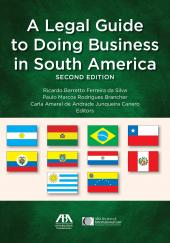 Legal Guide to Doing Business in South America cover