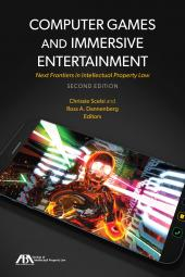 Computer Games and Immersive Entertainment: Next Frontiers in Intellectual Property Law cover