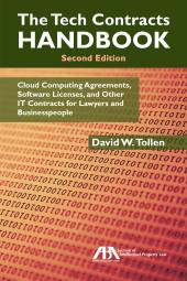 Tech Contracts Handbook: Cloud Computing Agreements, Software Licenses, and Other IT Contracts for Lawyers and Businesspeople cover