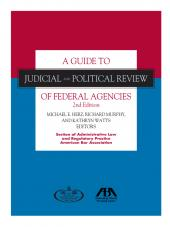 A Guide to Judicial and Political Review of Federal Agencies cover