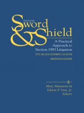 Sword and Shield: A Practical Approach to Section 1983 Litigation cover