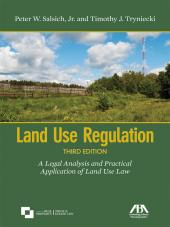 Land Use Regulation: A Legal Analysis and Practical Application of Land Use Law cover