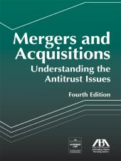 Mergers and Acquisitions: Understanding the Antitrust Issues cover