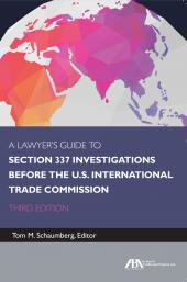 A Lawyer's Guide to Section 337 Investigations Before the U.S. International Trade Commission cover