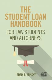 The Student Loan Handbook for Law Students and Attorneys cover