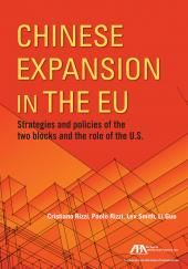 Chinese Expansion in the EU: Strategies and Policies of the Two Blocks and the Role of the U.S. cover