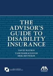The Advisor's Guide to Disability Insurance cover
