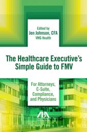 The Healthcare Executive's Simple Guide to FMV cover