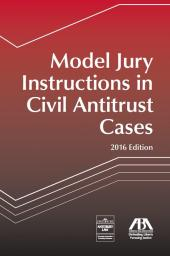 Model Jury Instructions in Civil Antitrust Cases cover