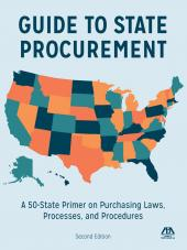 Guide to State Procurement: A 50-State Primer on Purchasing Laws, Processes, and Procedures cover