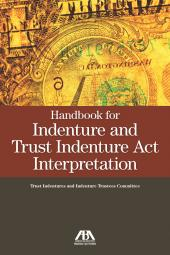 Handbook for Indenture and Trust Indenture Act Interpretation cover