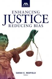 Enhancing Justice: Reducing Bias cover