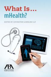 What Is...mHealth? cover