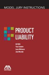 Model Jury Instructions: Product Liability cover