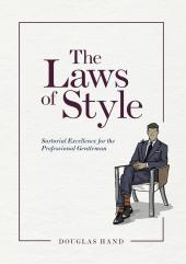 The Laws of Style: Sartorial Excellence for the Professional Gentleman cover