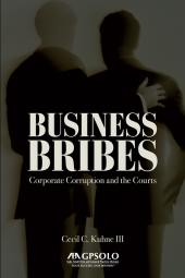 Business Bribes: Corporate Corruption and the Courts cover