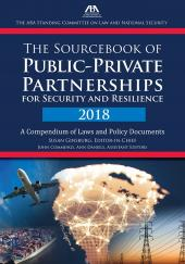 The Sourcebook of Public-Private Partnerships for Security and Resilience: A Compendium of Laws and Policy Documents cover