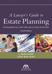 A Lawyer's Guide to Estate Planning: Fundamentals for the Legal Practitioner cover