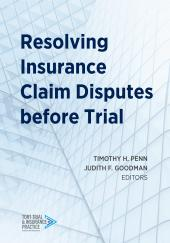 Resolving Insurance Claim Disputes before Trial cover