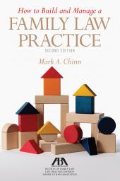 How to Build and Manage a Family Law Practice cover
