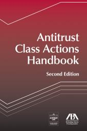 Antitrust Class Actions Handbook cover