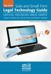 Solo and Small Firm Legal Technology Guide: Critical Decisions Made Simple cover