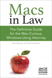 Macs in Law: The Definitive Guide for the Mac-Curious, Windows-Using Attorney cover