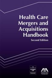 Health Care Mergers and Acquisitions Handbook cover