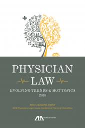 Physician Law: Evolving Trends and Hot Topics cover