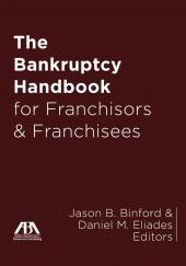 The Bankruptcy Handbook for Franchisors and Franchisees cover