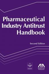 Pharmaceutical Industry Antitrust Handbook cover