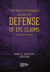 The Practitioner's Guide to Defense of EPL Claims cover