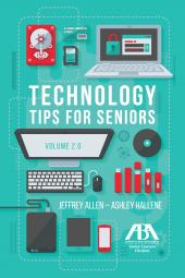 Technology Tips for Seniors, Volume 2.0 cover