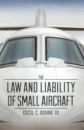 The Law and Liability of Small Aircraft cover