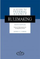 A Guide to Federal Agency Rulemaking cover