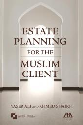 Estate Planning for the Muslim Client cover