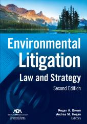 Environmental Litigation: Law and Strategy cover