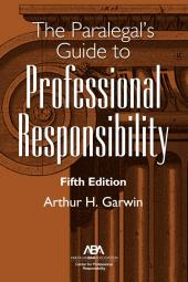 The Paralegal's Guide to Professional Responsibility cover