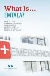 What Is...EMTALA? cover